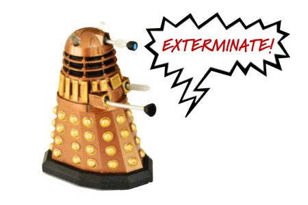 Dalek from Doctor Who screaming Exterminate!